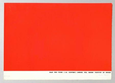 Sérigraphie Isgro - Mao Tse-Tung (al centro) dorme nel rosso vestito di rosso