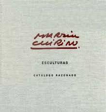 Livre Illustré Chirino - Martín Chirino Catalogo Razonado