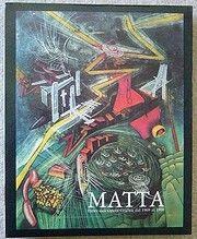 Livre Illustré Matta - Matta Index Dell'Opera Grafica Dal 1969 AL 1980