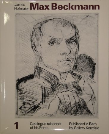Livre Illustré Beckmann - Max Beckmann. Catalogue raisonné of his Prints.