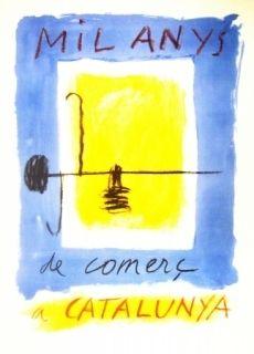 Lithographie Ràfols Casamada - Mil Anys de comerc a CATALUNYA
