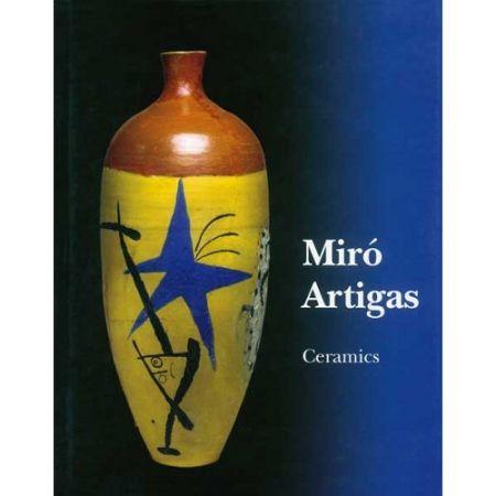 Livre Illustré Miró - Miró / Artigas Ceramics