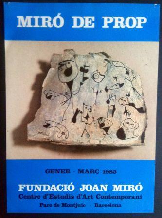 Affiche Miró - Miró de Prop - Fundació J. Miró 1985