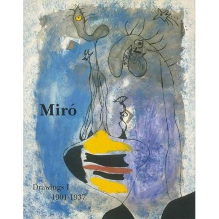 Livre Illustré Miró -  Miró Drawings I: 1901-1937