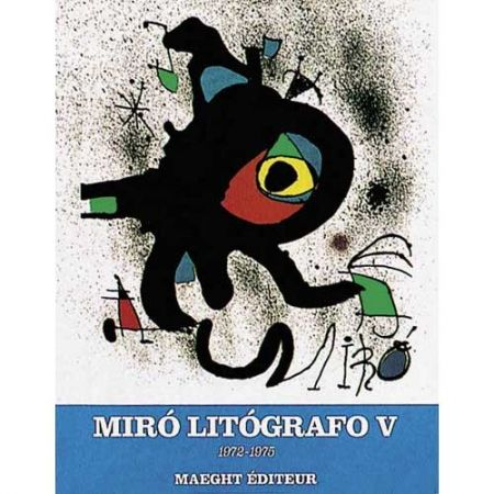 Livre Illustré Miró - Miró Lithographe V