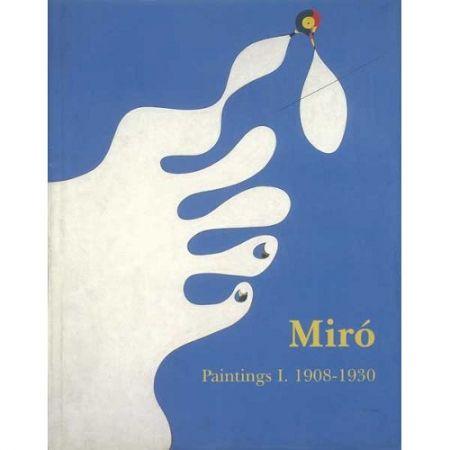 Livre Illustré Miró - Miró. Paintings Vol. I. 1908-1930