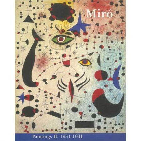 Livre Illustré Miró - Miró. Paintings Vol. II. 1931-1941
