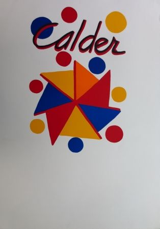 Lithographie Calder - Moulin à vent en couleurs Expo 73, Galerie Maeght