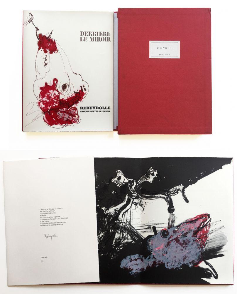 Livre Illustré Rebeyrolle - NATURES MORTES ET POUVOIR. Derrière Le Miroir n° 219. Mai 1976. TIRAGE DE LUXE SIGNÉ.