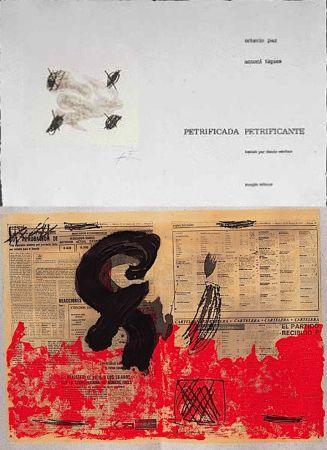 Livre Illustré Tàpies - Octavio PAZ: PETRIFICADA PETRIFICANTE. 8 gravures originales en couleurs (1978).
