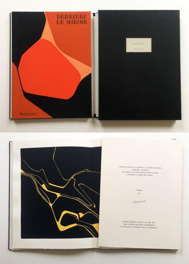 Livre Illustré Palazuelo - PALAZUELO. DERRIÈRE LE MIROIR n° 137. Avril 1963. TIRAGE DE LUXE SIGNÉ.