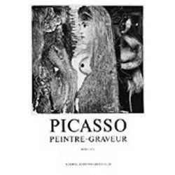 Livre Illustré Picasso -  Picasso Peintre-Graveur. Tome VII. Catalogue raisonné de l'oeuvre gravé et lithographié et des monotypes. 1969 - 1972.
