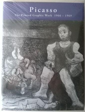 Livre Illustré Picasso - Picasso: The Printed Graphic Work, Vol. II, 1966-1969
