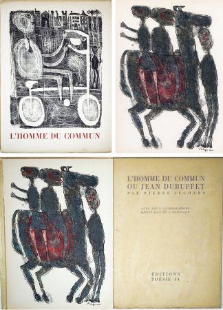 Livre Illustré Dubuffet - Pierre Seghers : L'HOMME DU COMMUN ou Jean Dubuffet (1944).