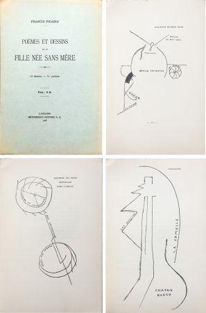 Livre Illustré Picabia - Poèmes et dessins de la fille née sans mère. 18 dessins - 51 poèmes (1918).