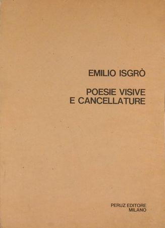 Sérigraphie Isgro - POESIE VISIVE E CANCELLATURE