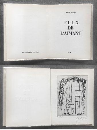 Livre Illustré Miró - René Char : FLUX DE L'AIMANT. Gravure de Joan Miró.