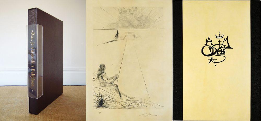 Livre Illustré Dali - ROI, JE T'ATTENDS À BABYLONE (A. Malraux/S. Dali). 12 Gravures originales signées (1973).