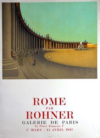 Lithographie Rohner - Rome  Galerie de Paris