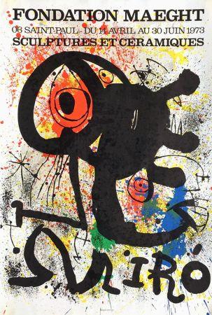 Affiche Miró - SCULPTURES ET CÉRAMIQUES. EXPO FONDATION MAEGHT1973. Affiche originale.