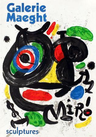 Affiche Miró - SCULPTURES . Exposition Galerie Maeght, 1970. Affiche originale.