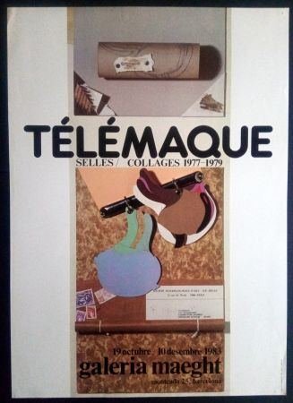 Affiche Telemaque - SELLES / COLLAGES 1977 1979 - MAEGHT 1983
