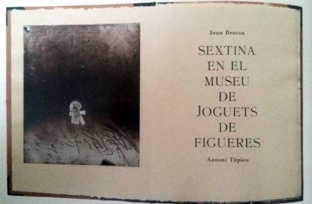Livre Illustré Tapies - Sextina En El Museu De Joguets De Figueres