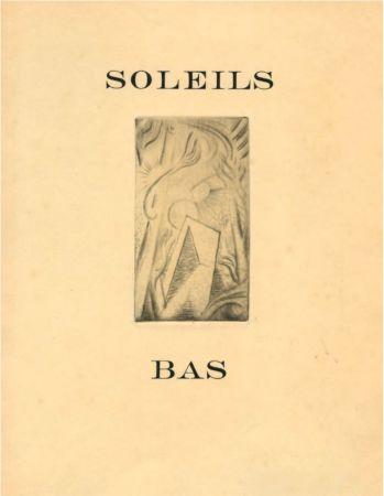 Livre Illustré Masson - SOLEILS BAS. Le premier livre illustré par André Masson (1924).