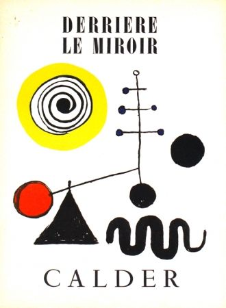 Lithographie Calder -    Stabiles Derriere le Miroir