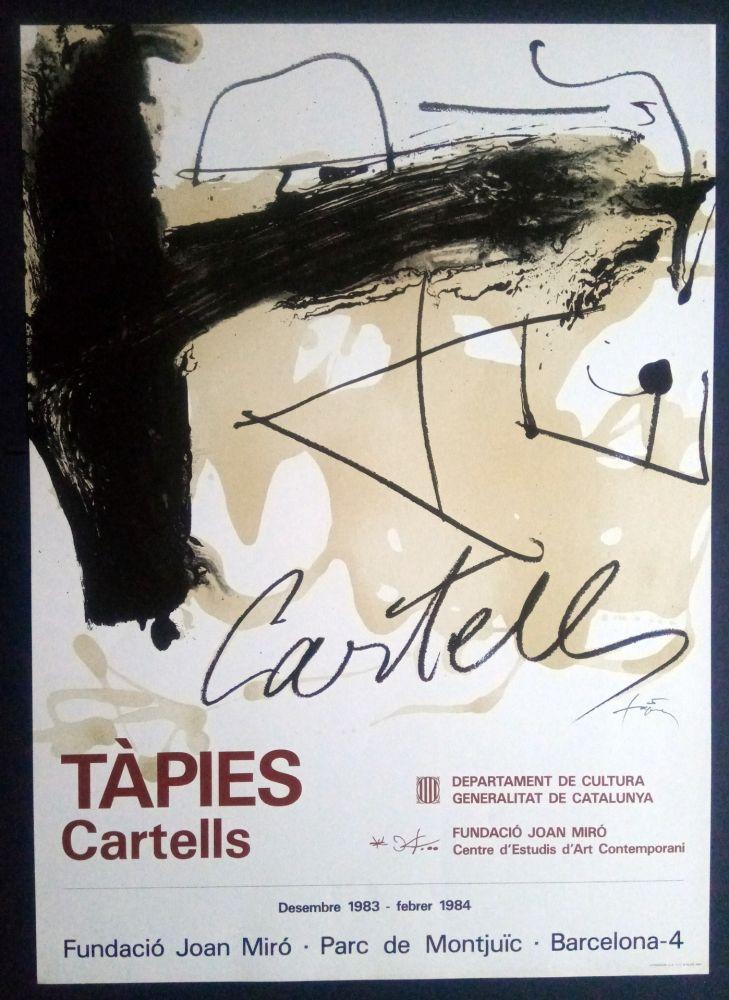 Affiche Tàpies - TÀPIES CARTELLS - FUNDACIÓ MIRÓ 1983