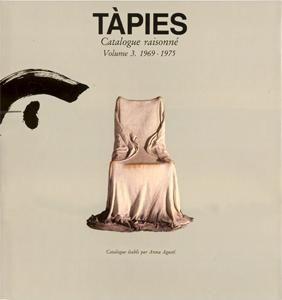 Livre Illustré Tàpies - Tàpies. Catalogue raisonné. Volume 3. 1969-1975
