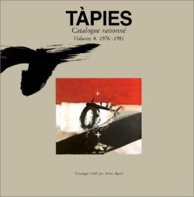 Livre Illustré Tàpies - Tàpies. Catalogue raisonné. Volume 4. 1976-1981