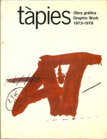 Livre Illustré Tàpies - Tàpies: Graphic Work. Obra gráfica. 1973-1978. Vol. 2. (Spanish/English)