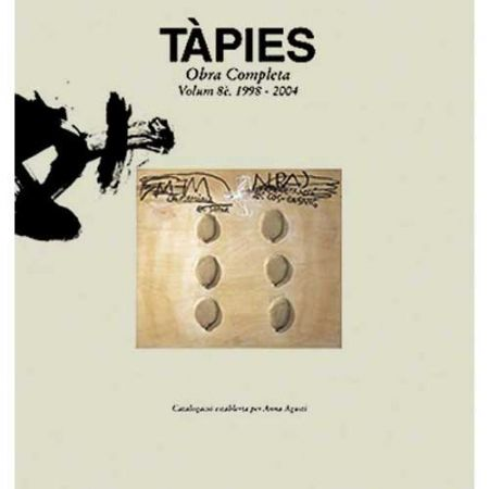 Livre Illustré Tàpies - Tàpies. Obra completa. volume VIII. 1998-2004