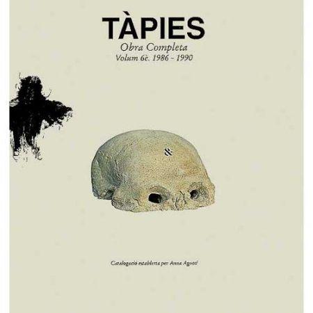 Livre Illustré Tàpies - Tàpies. Obra completa.Complete Works.volume VI . 1986-1990