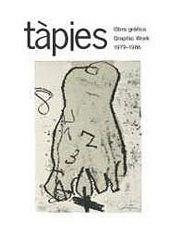 Livre Illustré Tàpies - Tàpies. Obra gráfica. Graphic Work 1979-1986