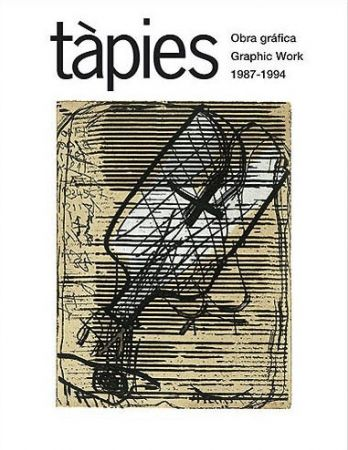 Livre Illustré Tàpies - Tàpies. Obra gráfica / Tàpies. Graphic Work. 1987 - 1994