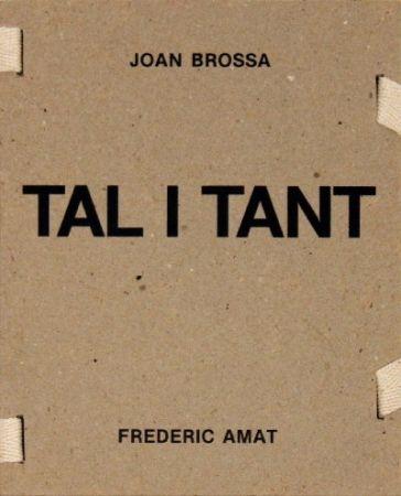 Livre Illustré Brossa -  Tal i tant