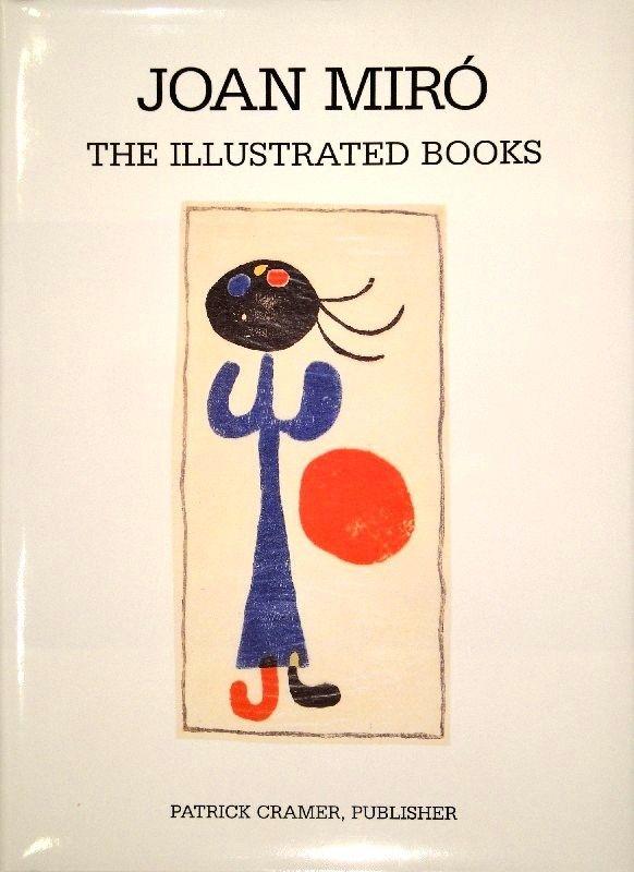 Livre Illustré Miró - The Illustrated Books: Catalogue raisonné.