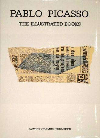Livre Illustré Picasso - The Illustrated Books: Catalogue raisonné