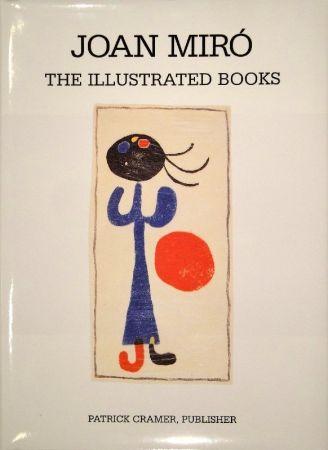 Livre Illustré Miró - The Illustrated Books: Catalogue raisonné
