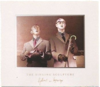 Multiple Gilbert & George - The singing sculpture