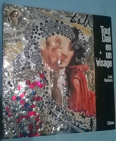 Livre Illustré Dali - Tout Dalí en un visage - Cover specially designed by Salvador Dalí-Signed edition