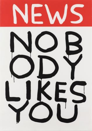 Sérigraphie Shrigley - Untitled (News: Nobody Likes You)