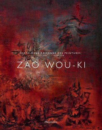 Livre Illustré Zao - Zao Wou-Ki : Catalogue raisonné des peintures volume 1 (1935-1958)