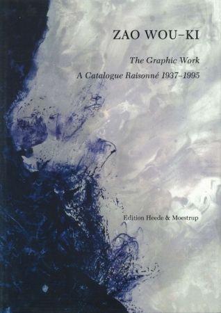 Aucune Technique Zao - Zao Wou-ki The Graphic Work A catalogue raisonné 1937 1995